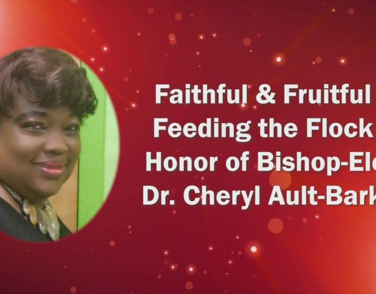 Bishop Elect Dr Cheryl Ault Barker Appreciation Video